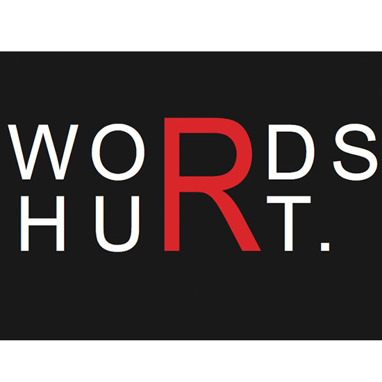<i>Words Hurt</i>