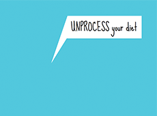 <i>Unprocess Your Diet</i>