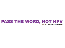 <i>Pass the Word, not HPV</i>