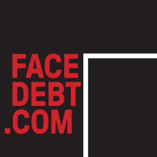 <i>Face Debt</i>