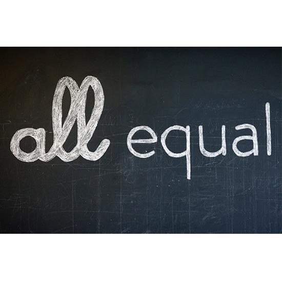 <i>All Equal</i>