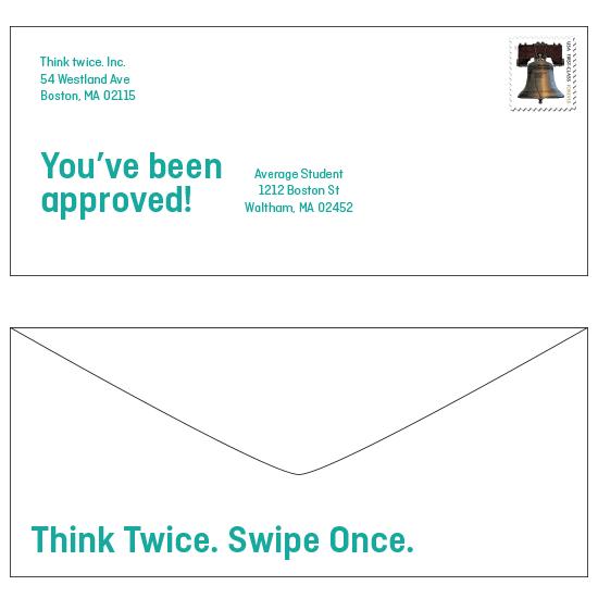 <i>Think Twice. Swipe Once.</i>
