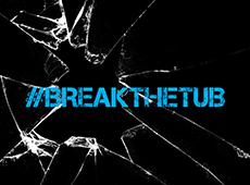 <i>BreakTheTub</i>