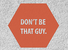 <i>Don&#8217;t Be That Guy</i> &#8211; Video
