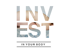<i>Invest In Your Body</i>