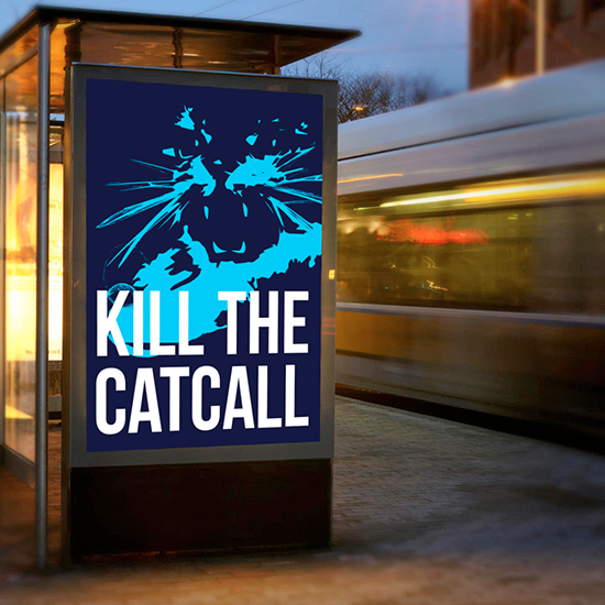 <i>Kill The Catcall</i>