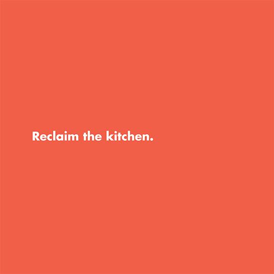 <i>Reclaim the Kitchen</i>