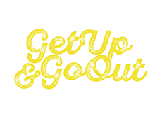 <i>Get Up and Go Out</i>