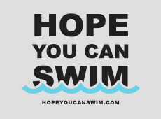 <i>Hope You Can Swim</i>