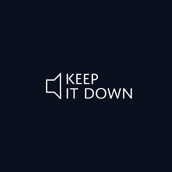 <i>Keep It Down</i>