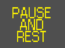 <i>Pause and Rest</i>