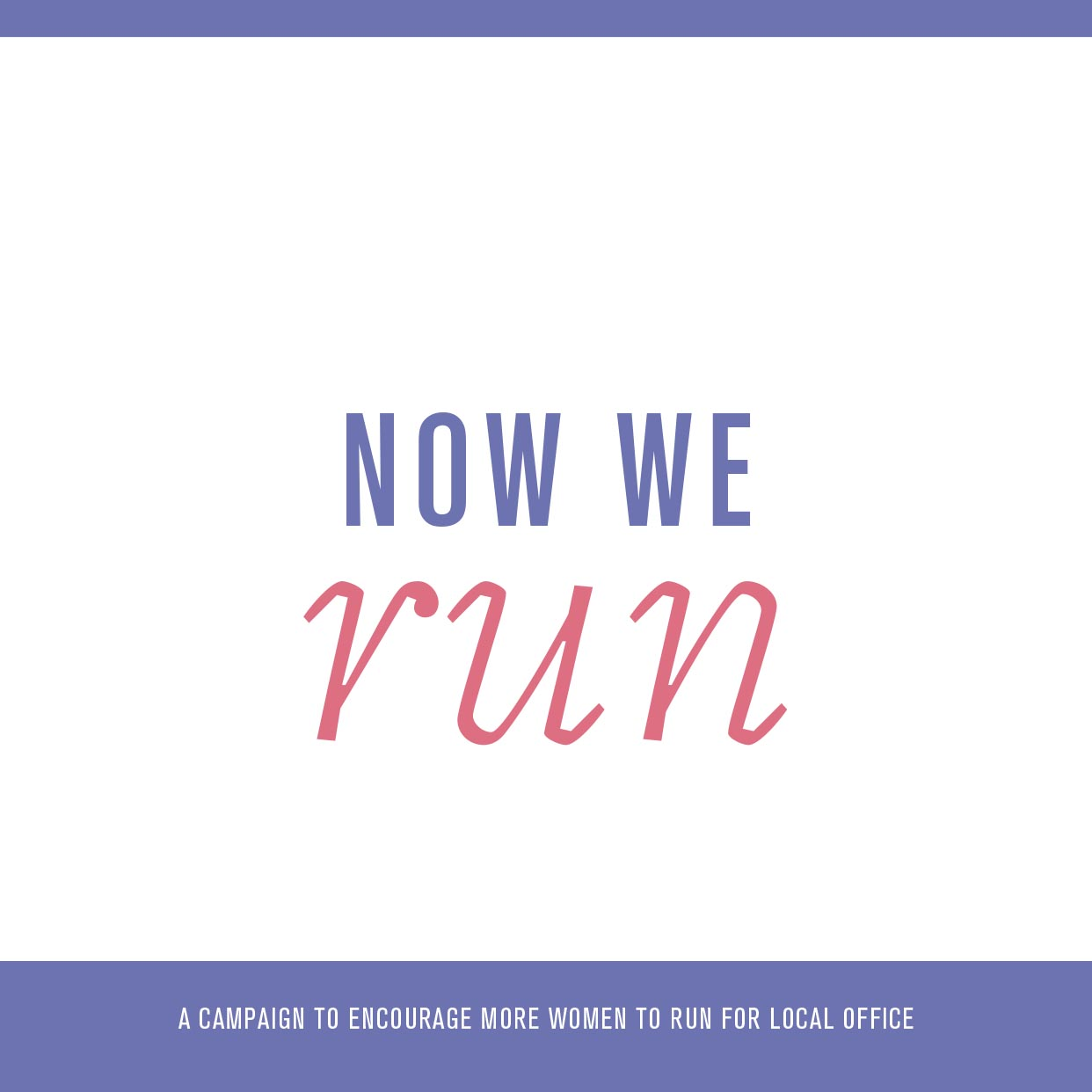 <i>Now We Run</i>