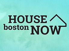 <i>House Boston Now</i>