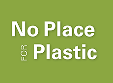<i>No Place For Plastic</i>