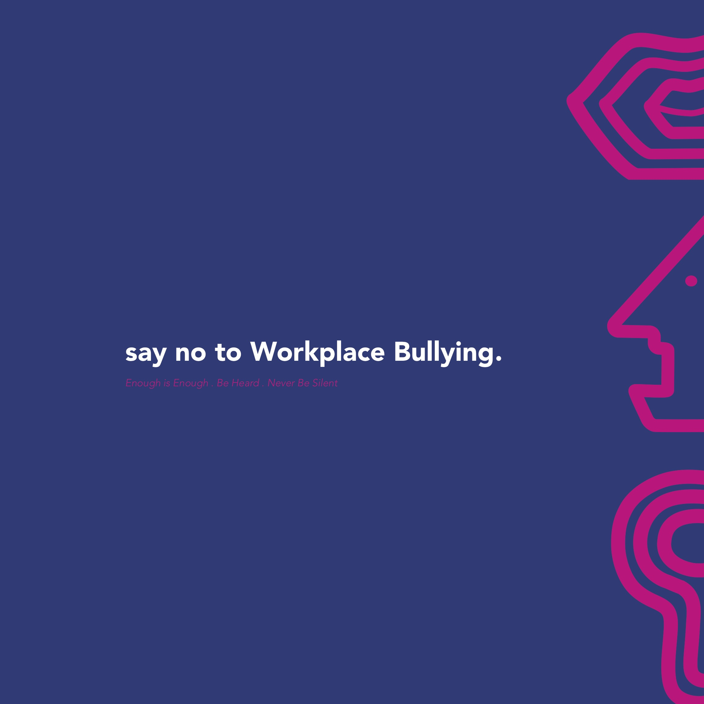 <i>Say No To Workplace Bullying</i>