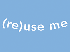 <i>(Re)use Me</i> – Video
