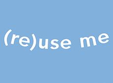 <i>(Re)use Me</i> – Video