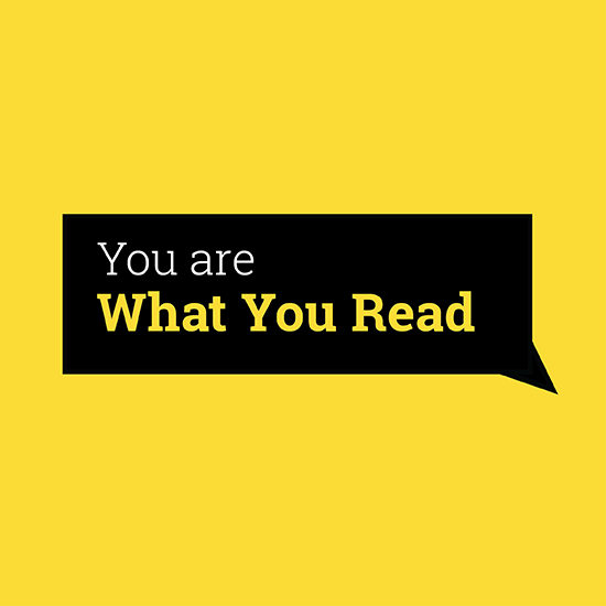 <i>What You Read</i>