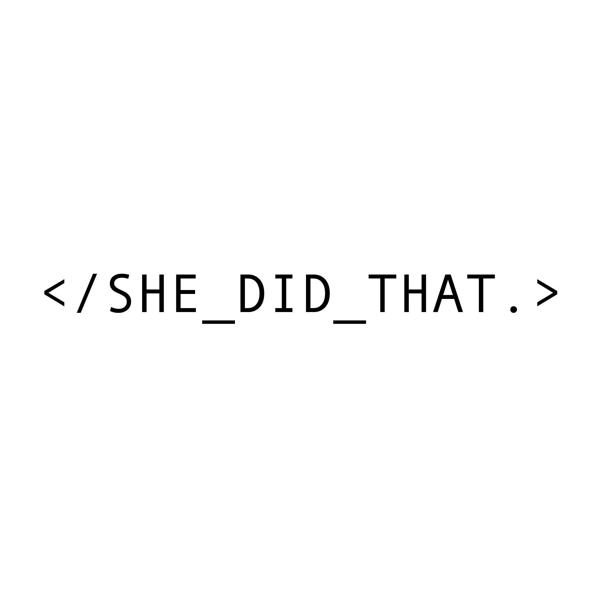 <i>She Did That</i>