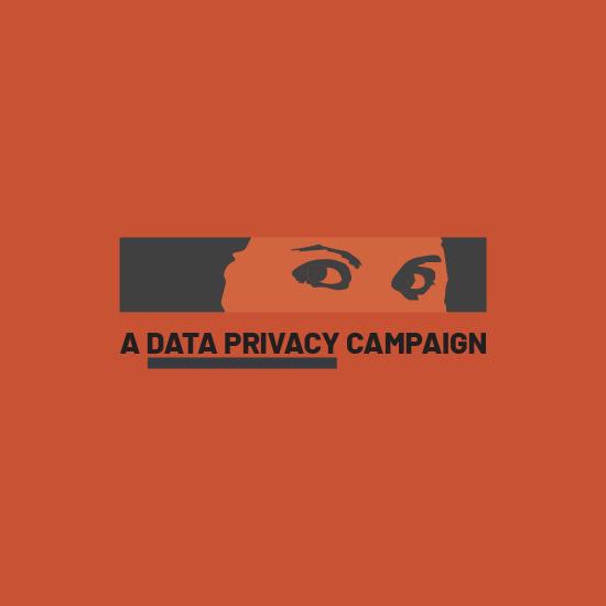 <i>A Data Privacy Campaign</i>
