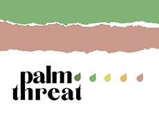 <i>Palm Threat</i>